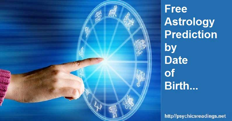 Free Astrology by Date of Birth