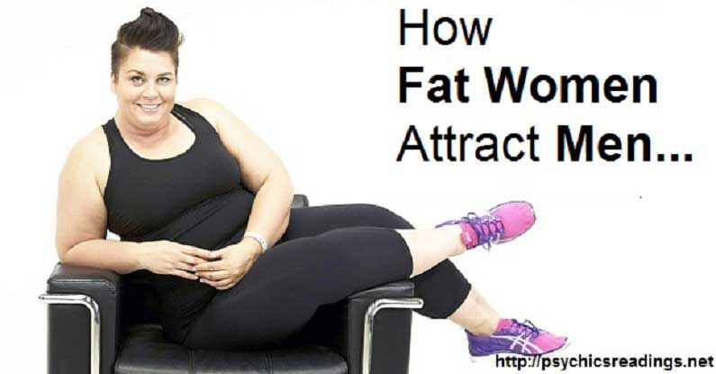 How Fat Women Attract Men