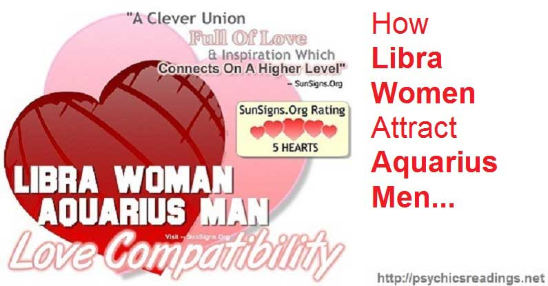Libra Women Attract Aquarius Men