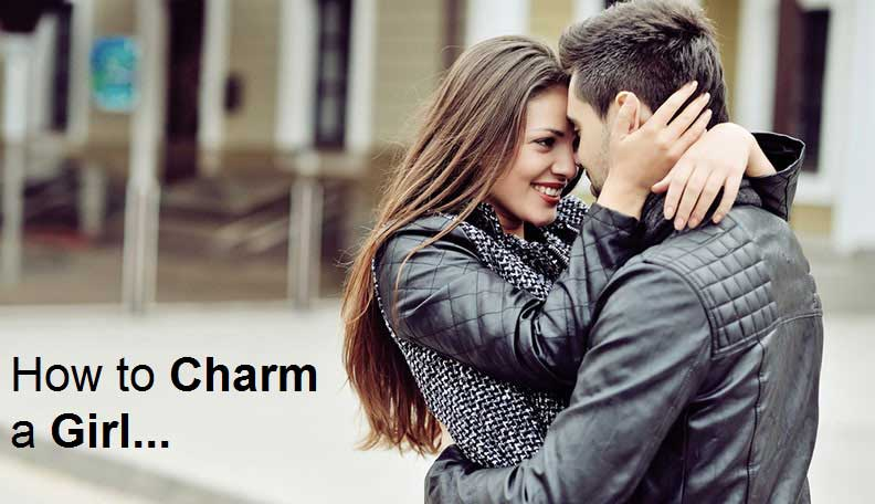 How to Charm a Girl