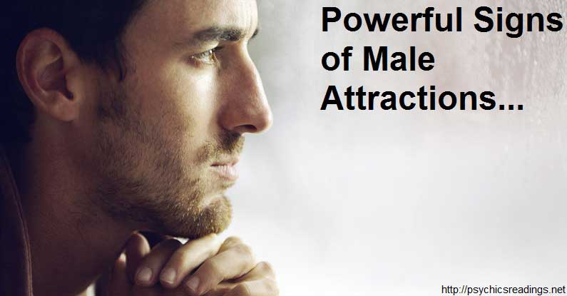 Powerful Signs of Male Attractions