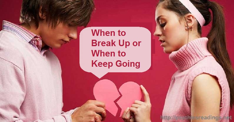 When to Break Up or When to Keep Going