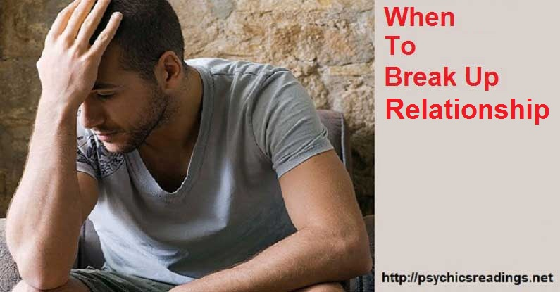 When to Break Up Relationship