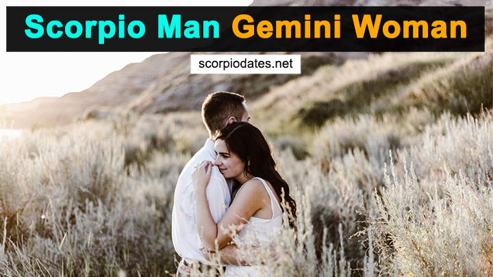 Scorpio Man Gemini Woman