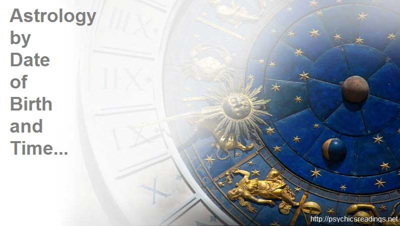 Astrology by Date of Birth and Time