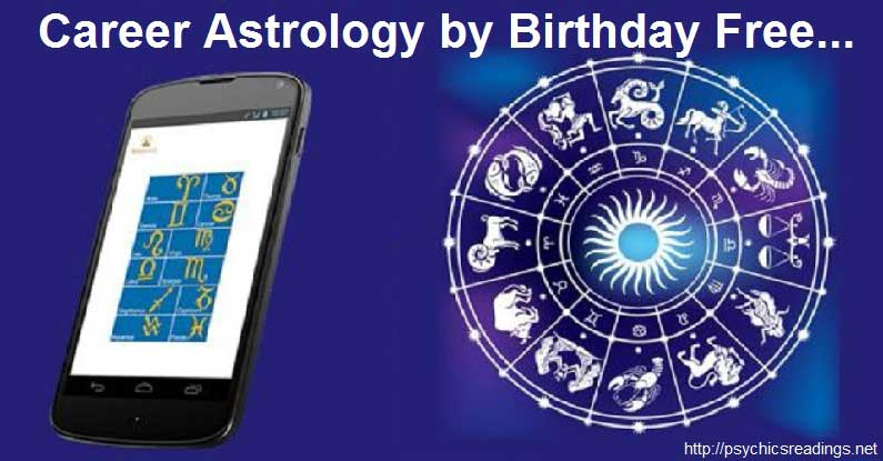 Career Astrology by Birthday Free