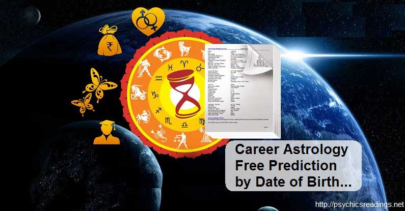 Career Astrology Free Prediction by Date of Birth