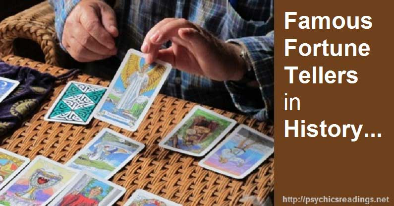 Famous Fortune Tellers in History