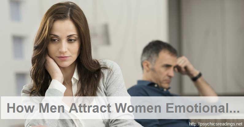 How Men attract Women Emotionally