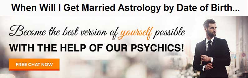 When will I get Married Prediction by Date of Birth