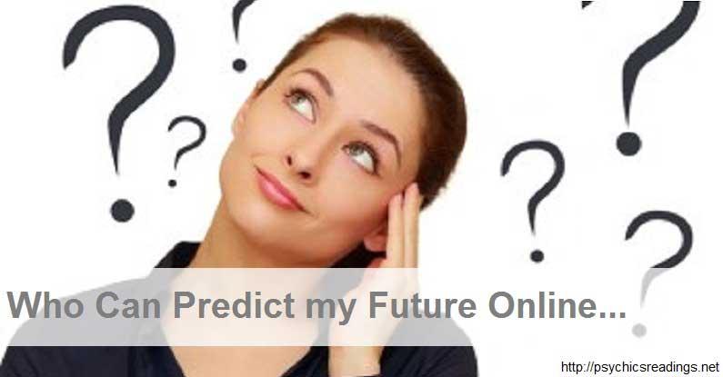 Predict My Future most Accurately!